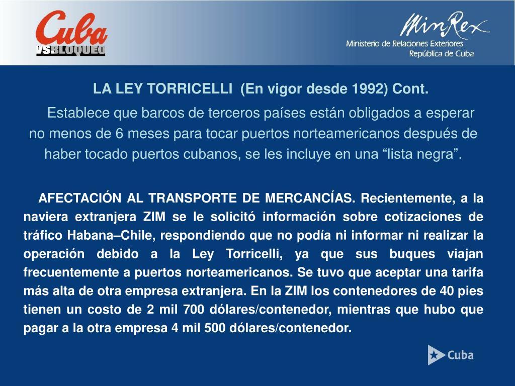 LA LEY TORRICELLI  (En vigor desde 1992) Cont.