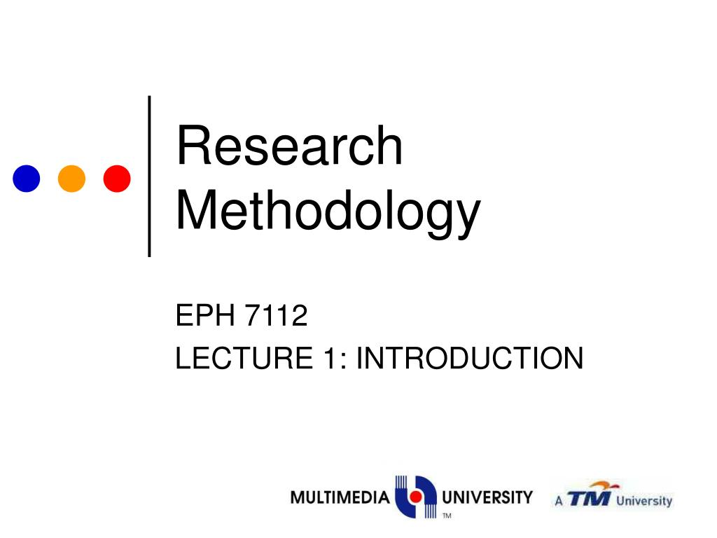 demo lecture on research methodology Giving an oral presentation if you are conducting a qualitative analysis of a research problem, the methodology section generally requires a more.