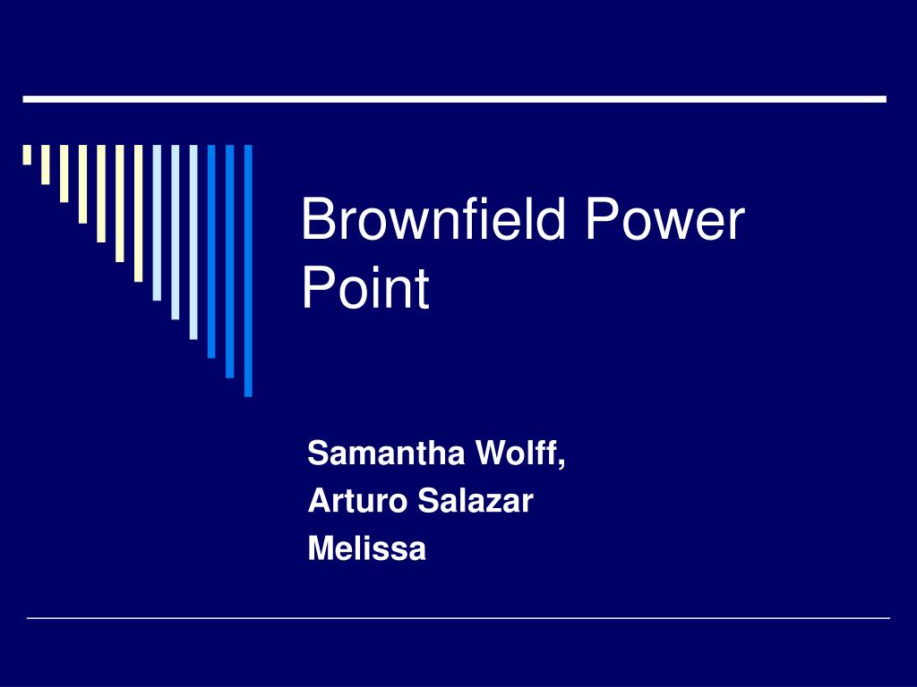 brownfield power point
