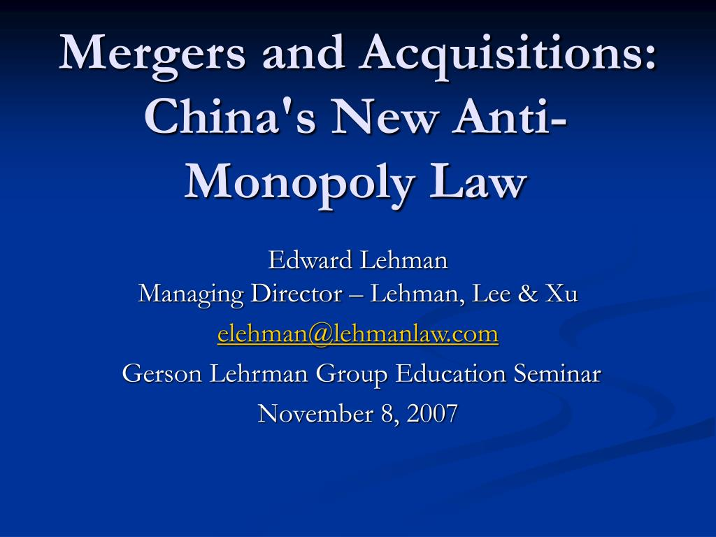 mergers and acquisitions china s new anti monopoly law