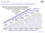 a gen tica da virtualiza o em ibm system z13