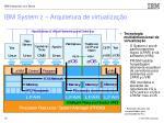 ibm system z arquitetura de virtualiza o