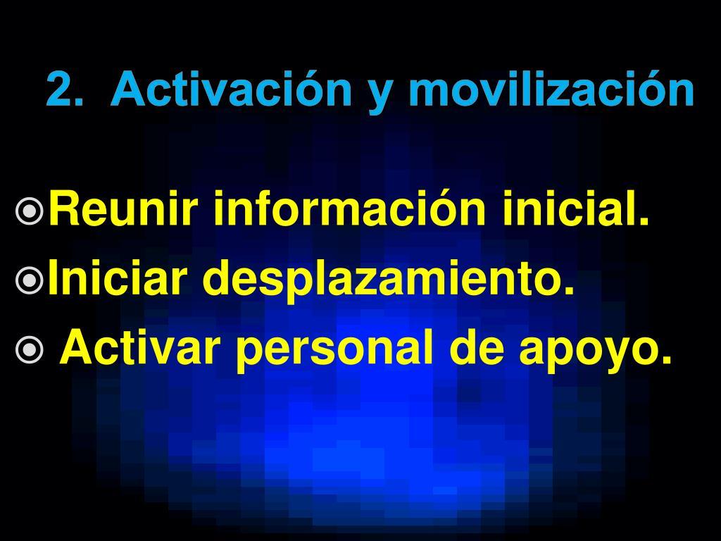 2.  Activación y movilización