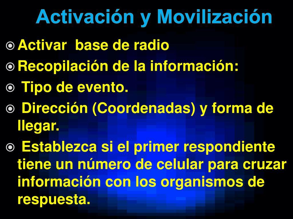 Activación y Movilización