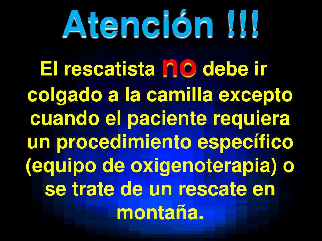Atención !!!