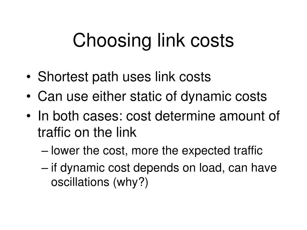 Choosing link costs