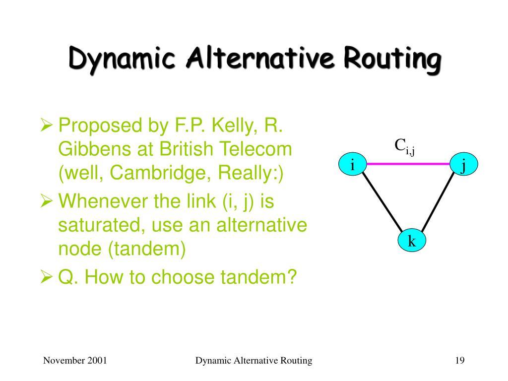 Dynamic Alternative Routing