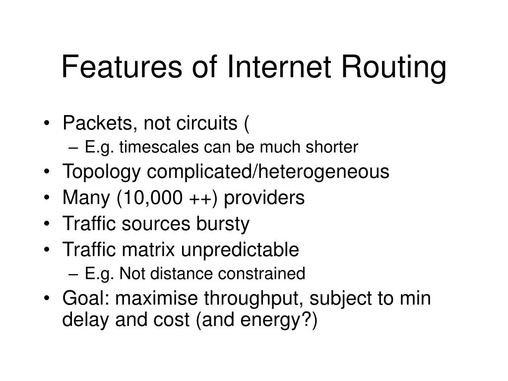 Features of Internet Routing