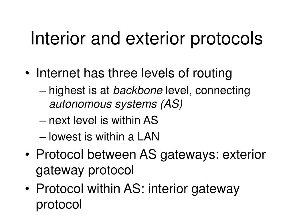 Interior and exterior protocols