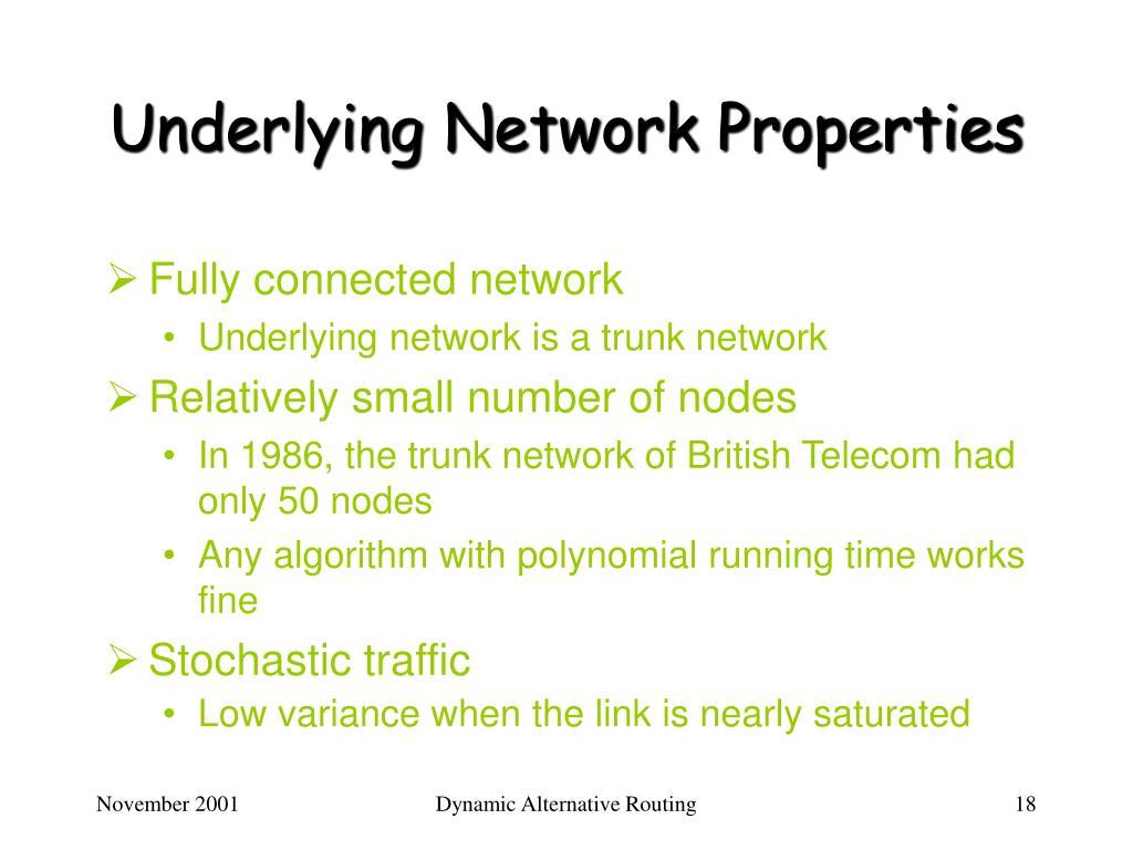 Underlying Network Properties