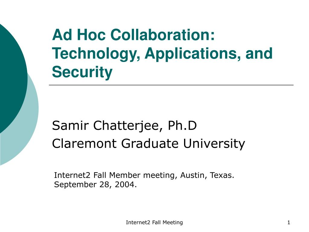 ad hoc collaboration technology applications and security l.