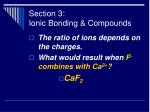 section 3 ionic bonding compounds40