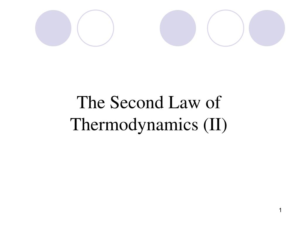 The Second Law of Thermodynamics (II)