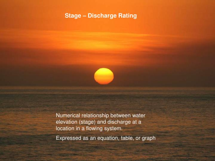 Stage – Discharge Rating