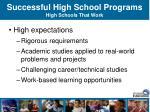 successful high school programs high schools that work