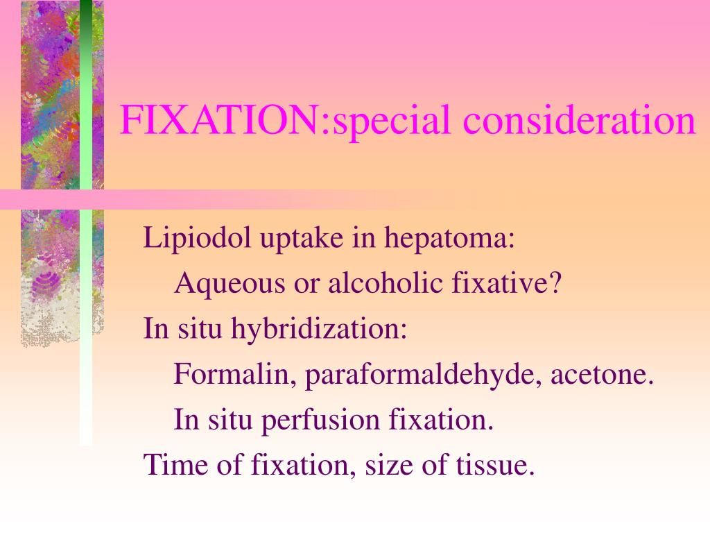 FIXATION:special consideration