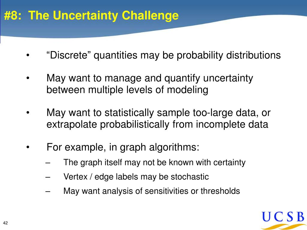 #8:  The Uncertainty Challenge