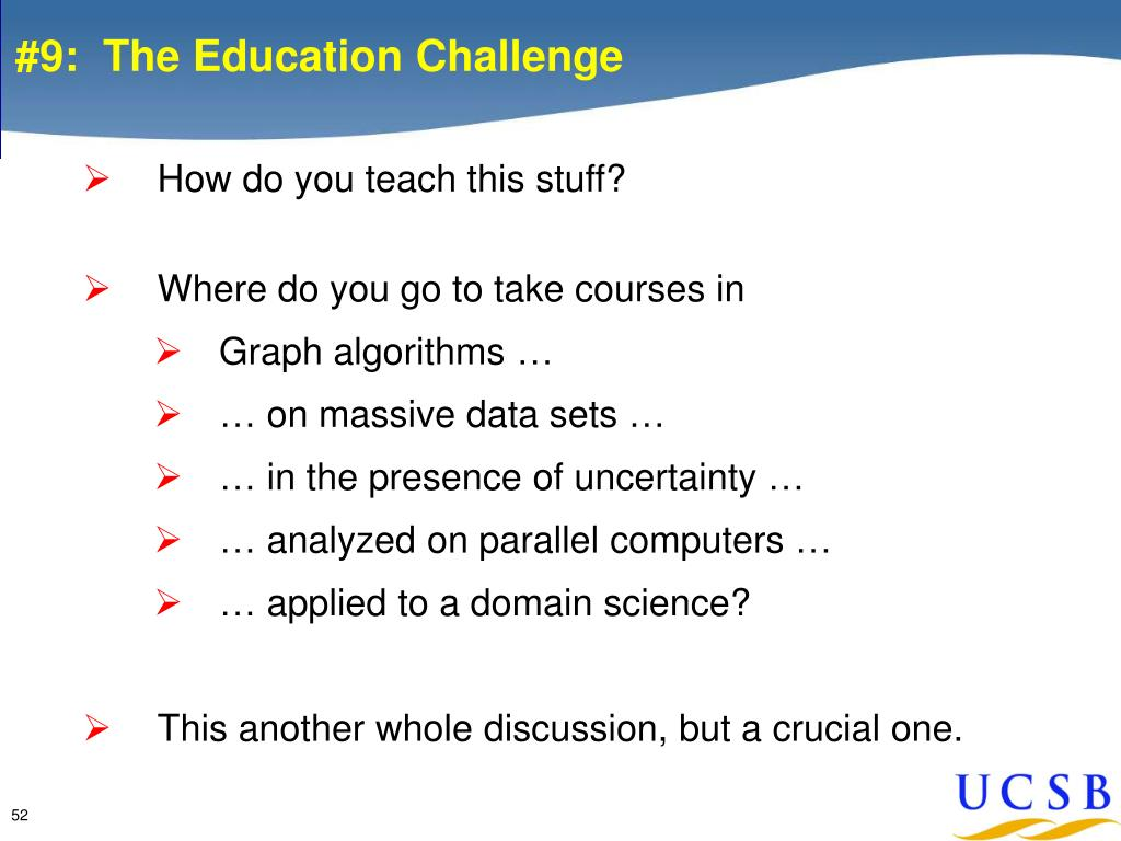 #9:  The Education Challenge