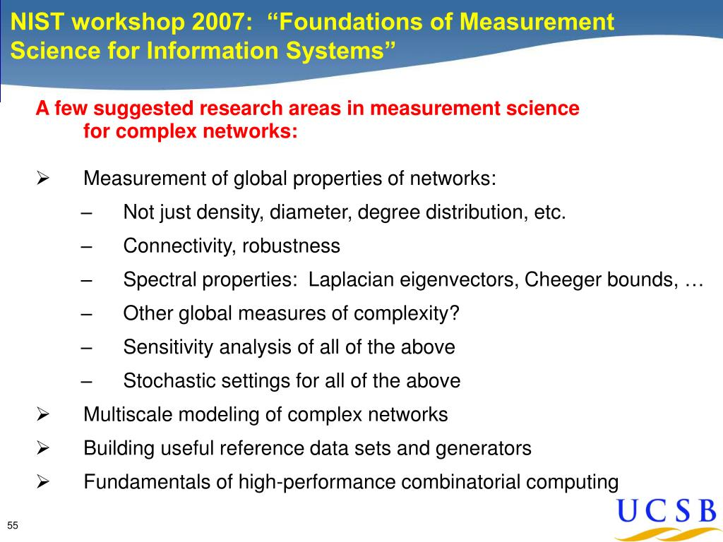 "NIST workshop 2007:  ""Foundations of Measurement Science for Information Systems"""