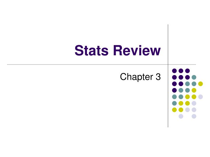 stats review