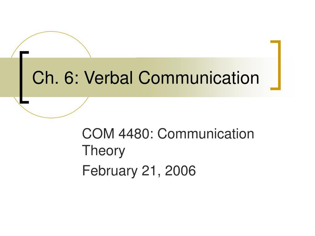 Ch. 6: Verbal Communication