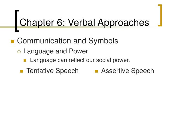 Chapter 6 verbal approaches3
