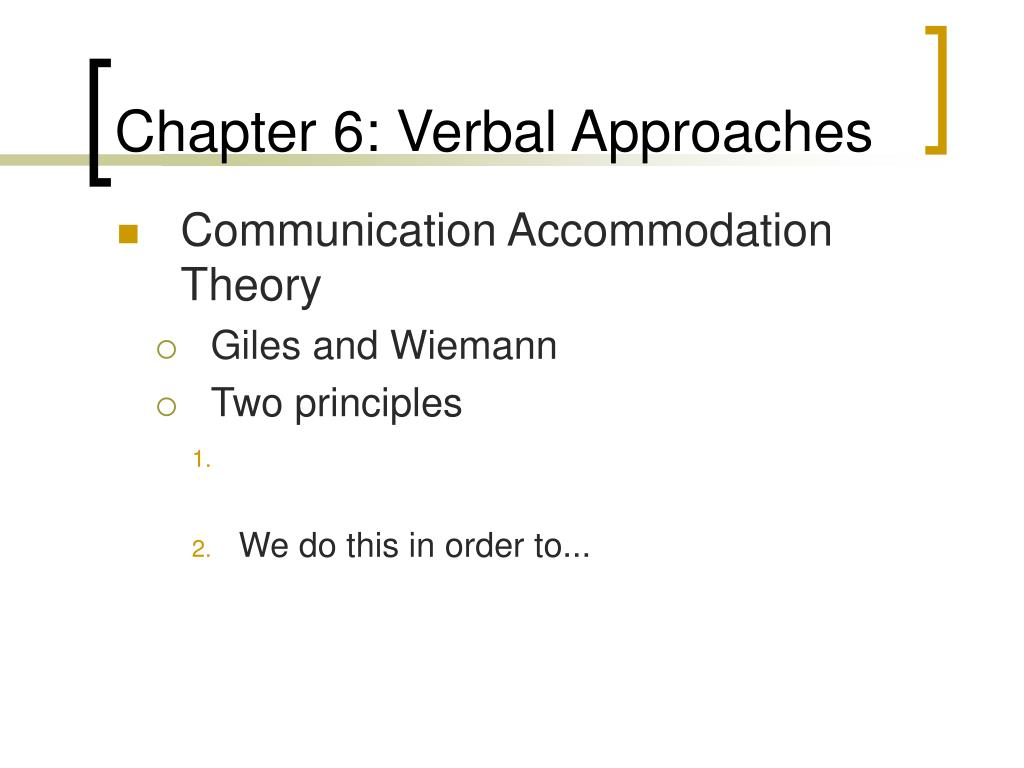 Chapter 6: Verbal Approaches