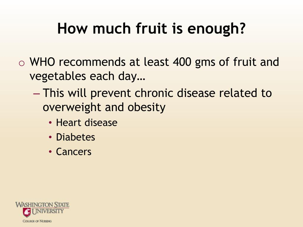 How much fruit is enough?