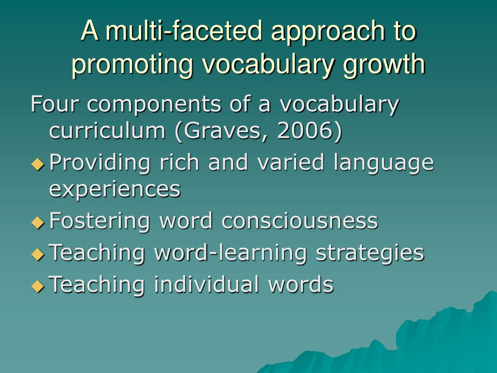 A multi-faceted approach to promoting vocabulary growth