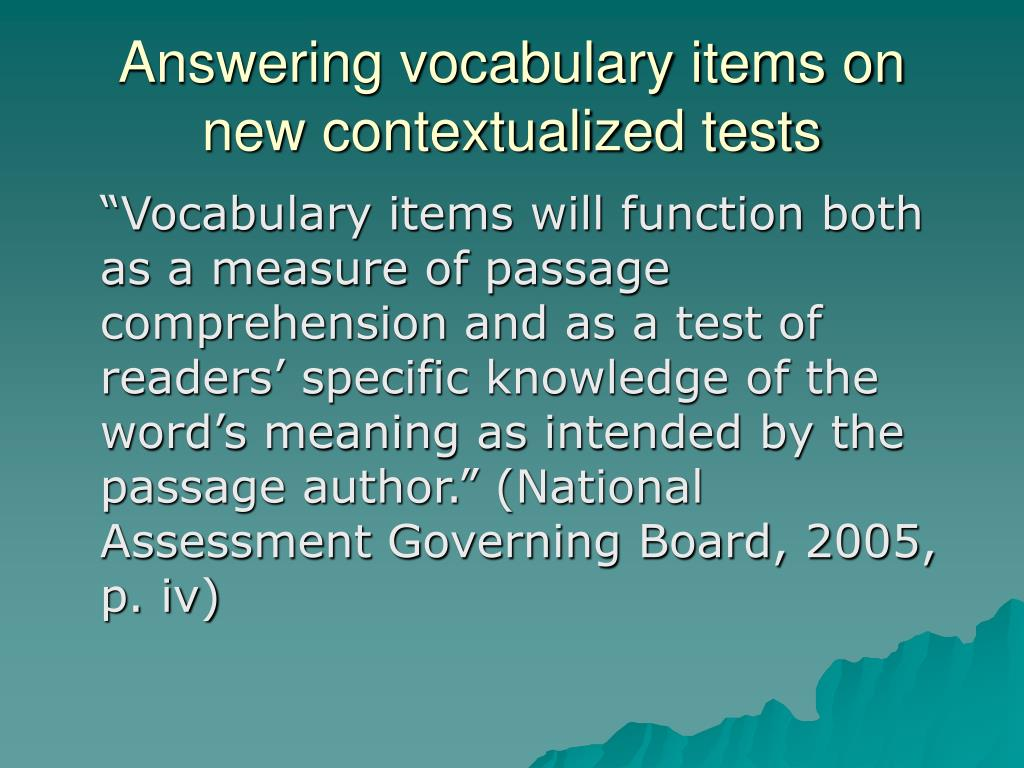 Answering vocabulary items on new contextualized tests