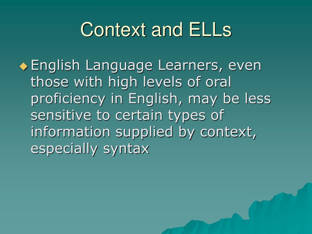 Context and ELLs