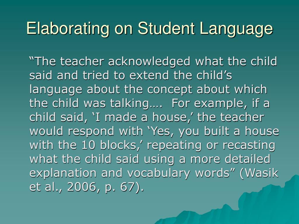 Elaborating on Student Language
