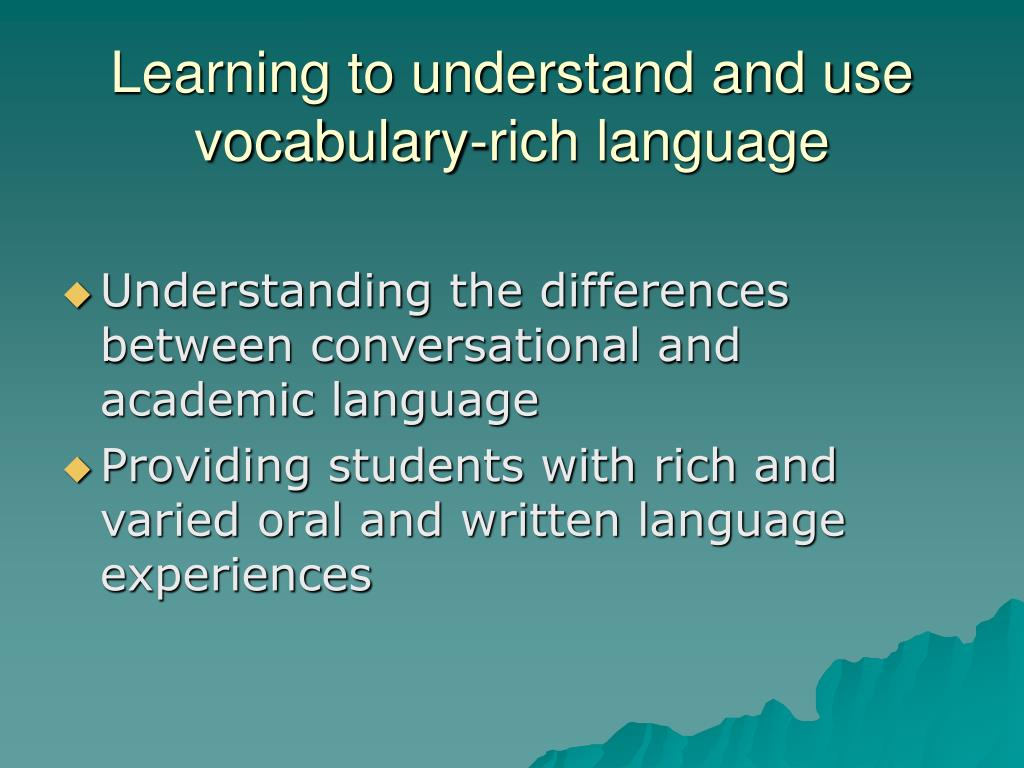 Learning to understand and use vocabulary-rich language
