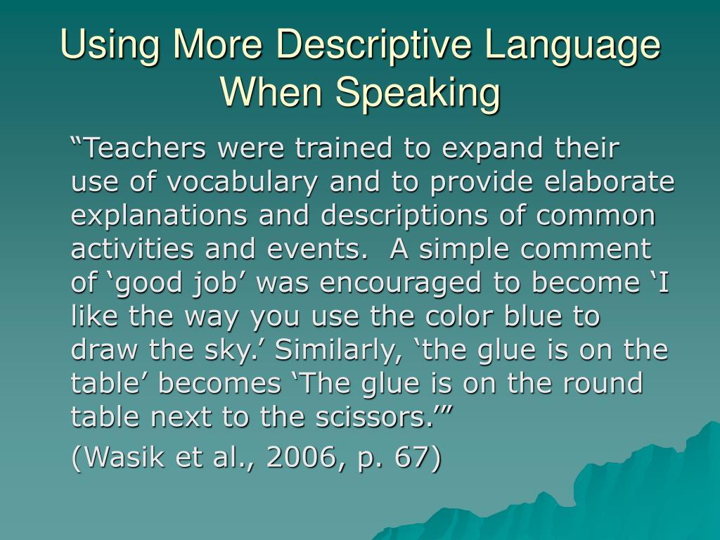 Using More Descriptive Language When Speaking
