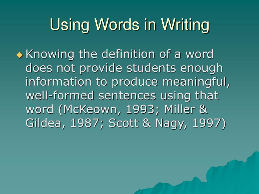 Using Words in Writing