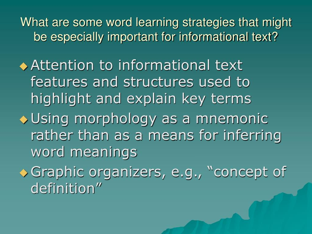 What are some word learning strategies that might be especially important for informational text?