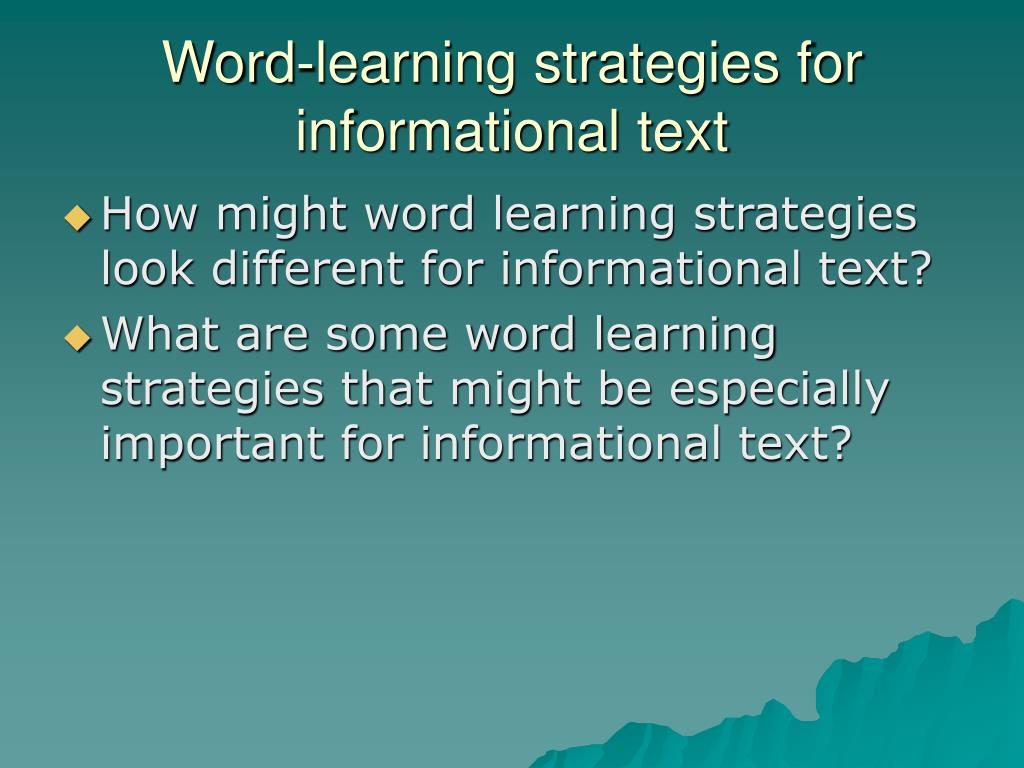 Word-learning strategies for informational text
