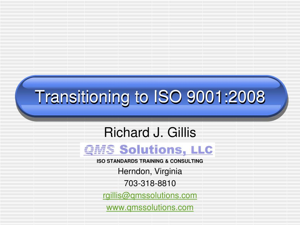 transitioning to iso 9001 2008 l.