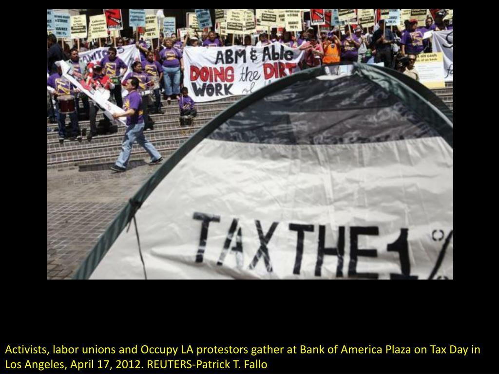 Activists, labor unions and Occupy LA protestors gather at Bank of America Plaza on Tax Day in Los Angeles, April 17, 2012. REUTERS-Patrick T. Fallo