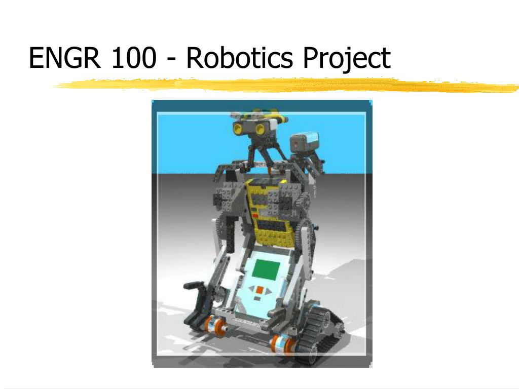 engr 100 robotics project l.