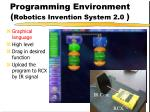 programming environment robotics invention system 2 0