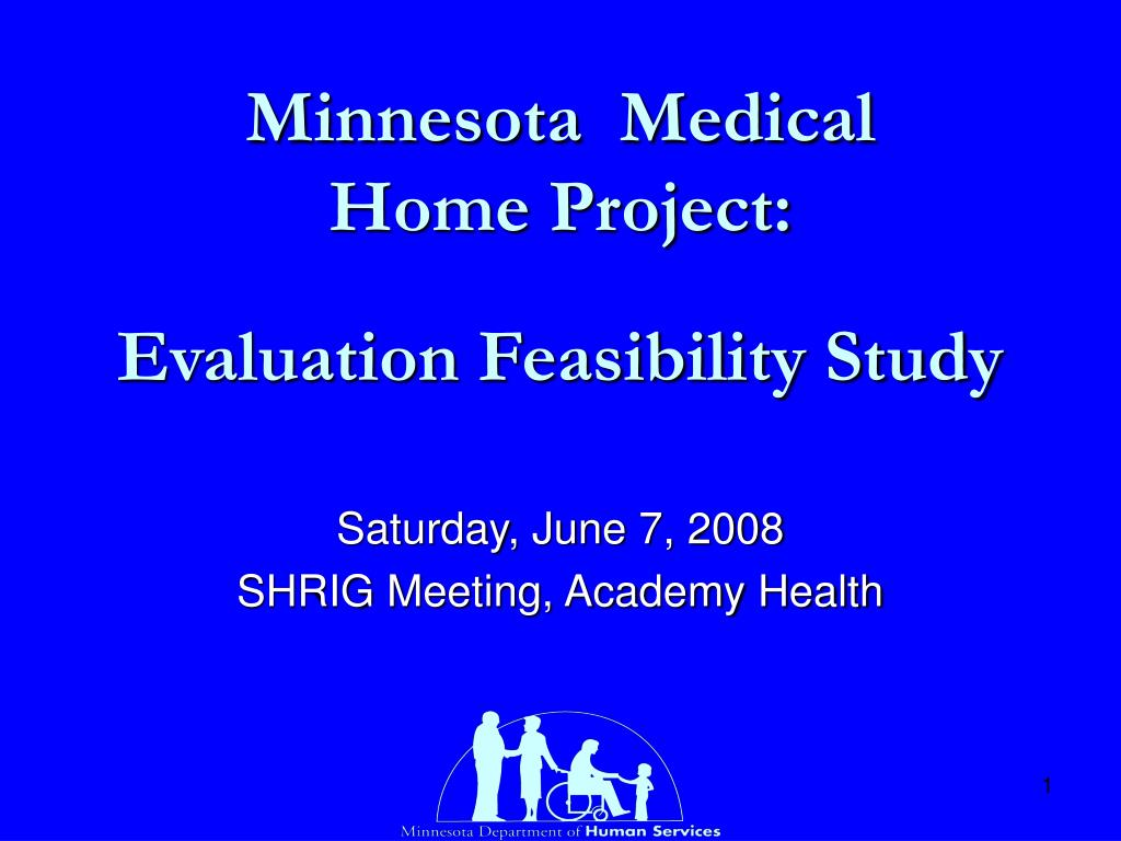 minnesota medical home project evaluation feasibility study