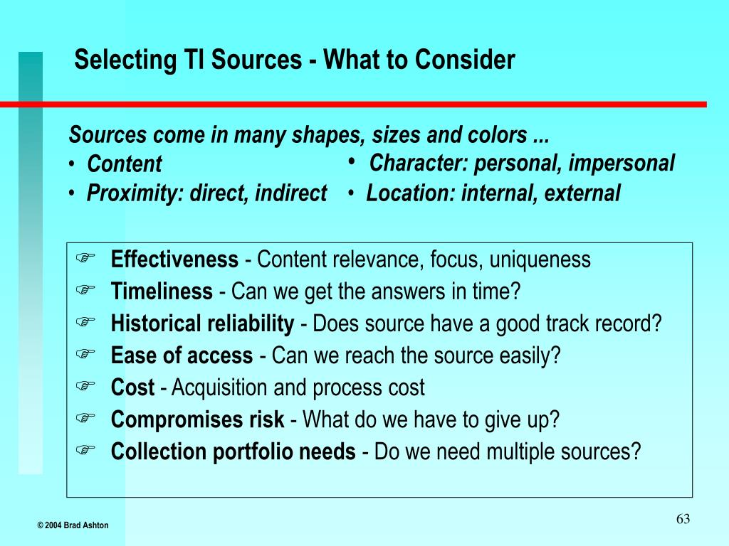 Selecting TI Sources - What to Consider