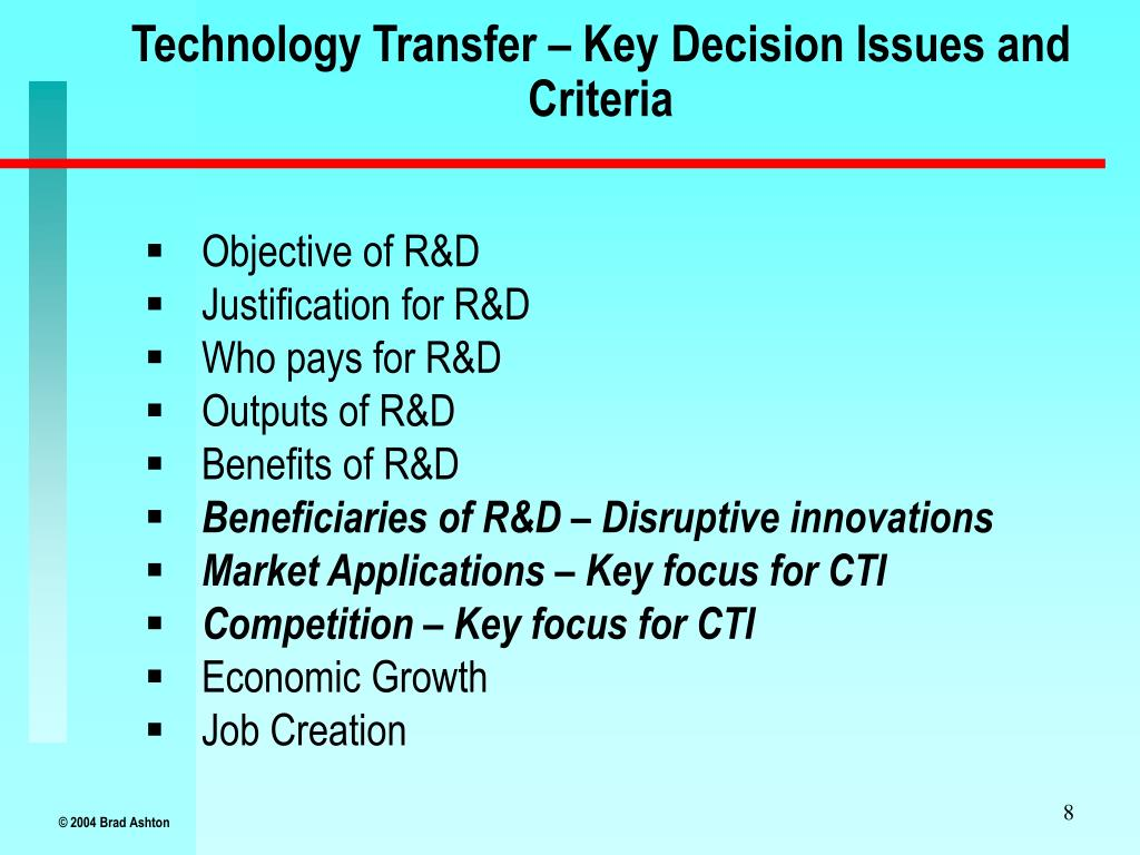 Technology Transfer – Key Decision Issues and Criteria