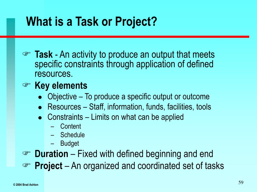 What is a Task or Project?