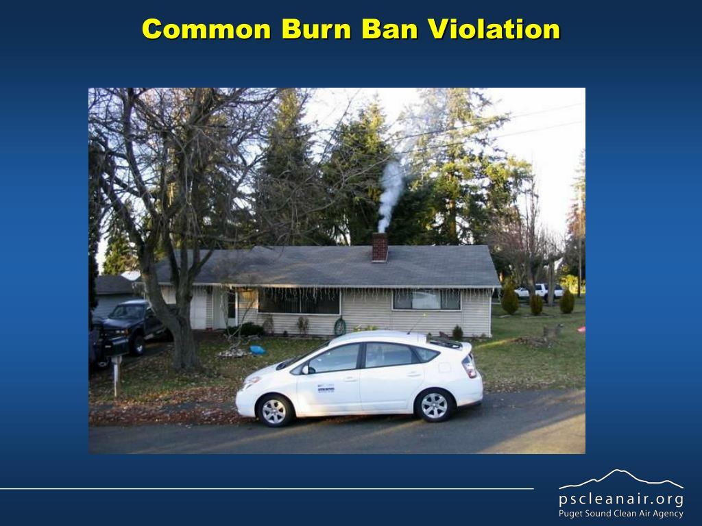 Common Burn Ban Violation