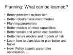 planning what can be learned