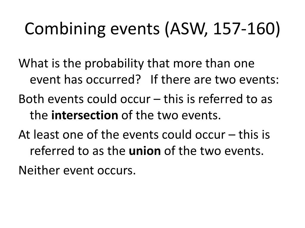 Combining events (ASW, 157-160)