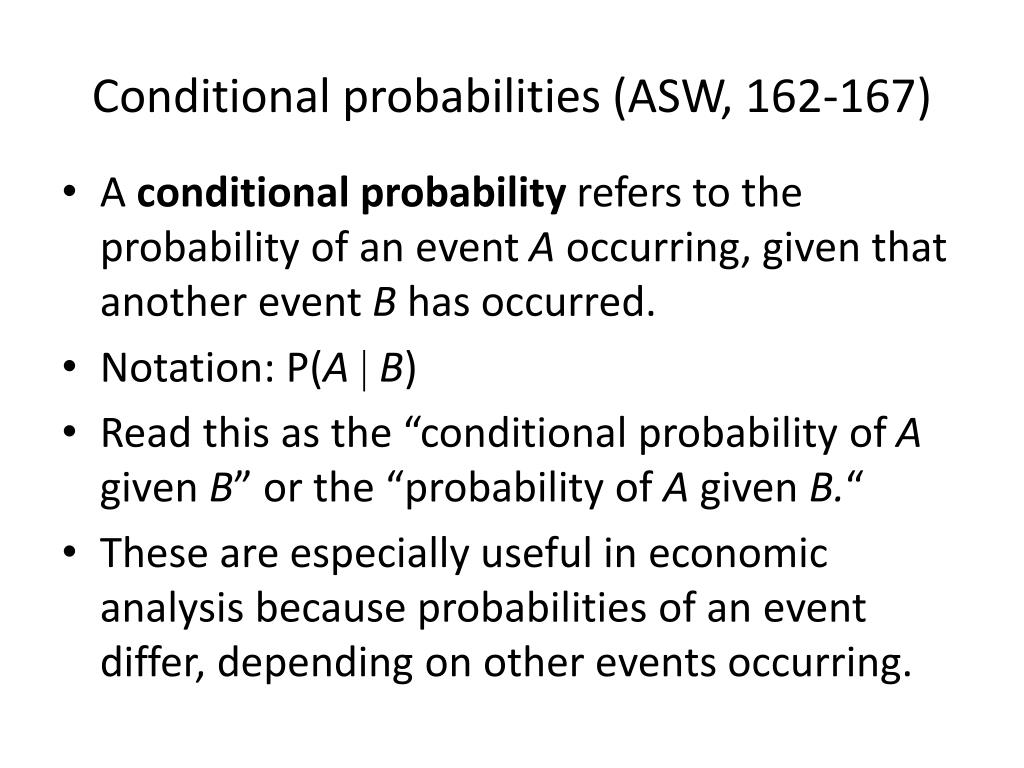 Conditional probabilities (ASW, 162-167)