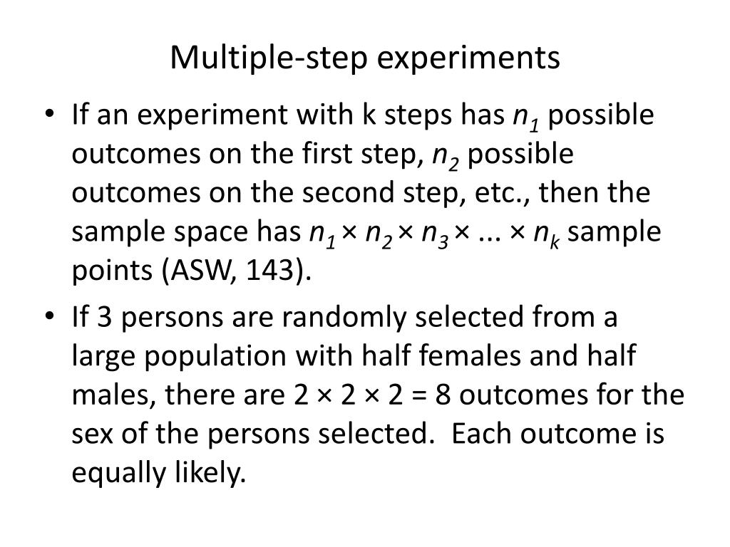 Multiple-step experiments